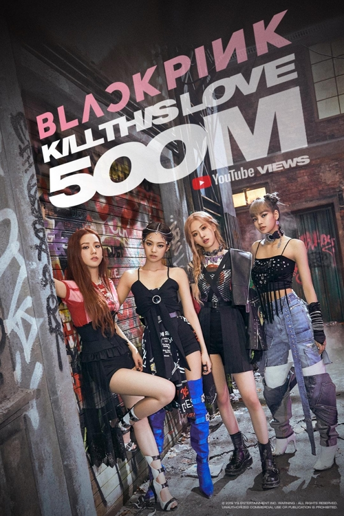 BLACKPINK's 'Kill This Love' tops 500 mln YouTube views in record time
